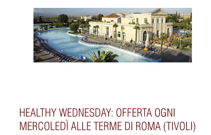 Healty Wednesday: Offerta ogni mercoledì alle Terme di Roma