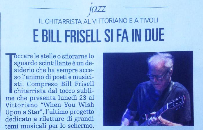 Jazz: Bill Frisell al Vittoriano e a Tivoli
